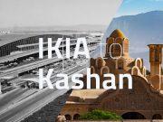 IKIA to Kashan tappersia