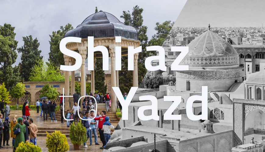 Shiraz to Yazd tappersia