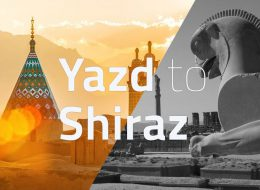 Yazd to Shiraz- tappersia