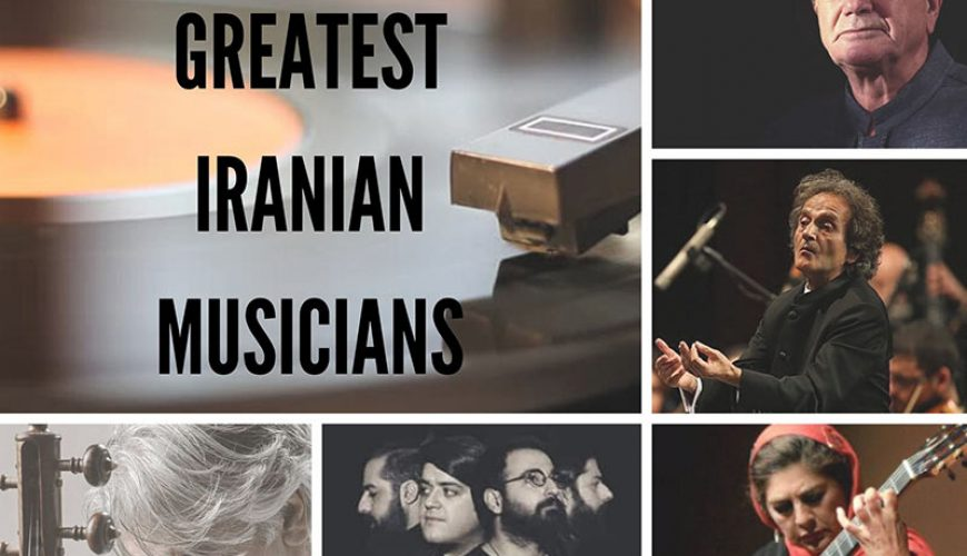 The 10 Greatest Iranian Musicians