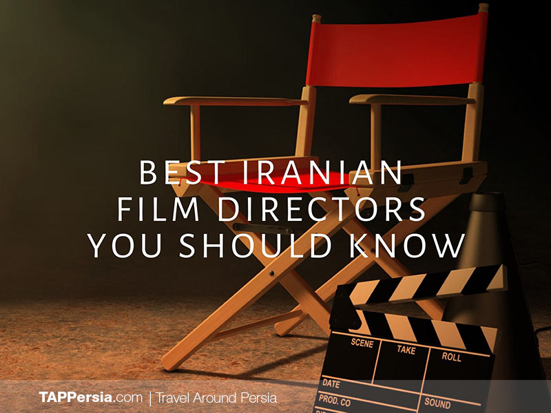 Best Iranian Film Directors