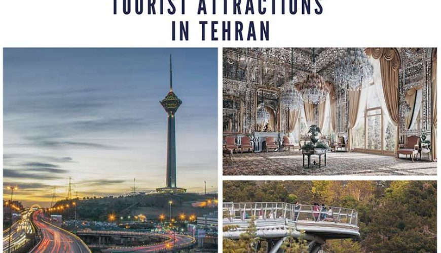Top 10 Tourist Attractions in Tehran