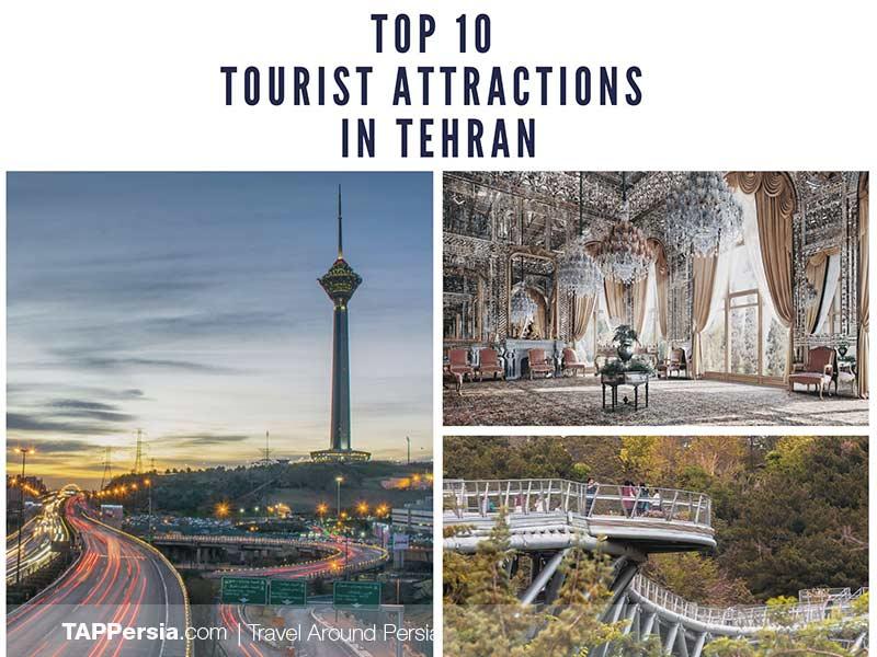 Top 10 Tourist Attractions in Tehran